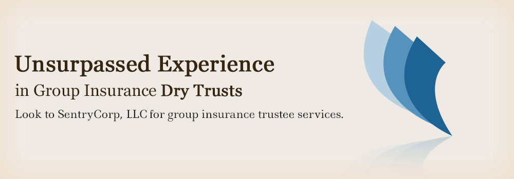 New and Successor Trustee Services for Group Life, Group Health, Group Annuity Insurance Trusts